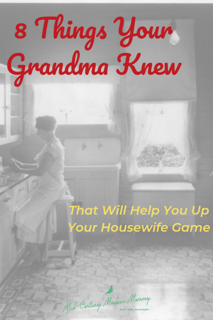 8 Things Your Grandma Knew