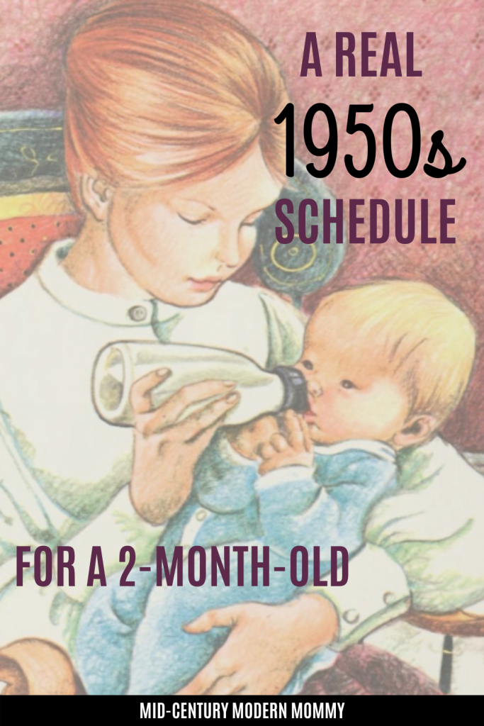 Vintage 2-month-Old Baby and Mother: A Real 1950s Schedule for a Baby
