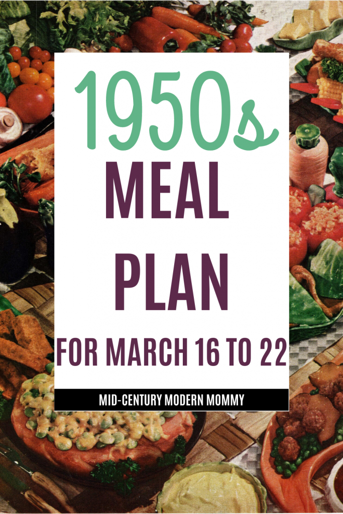Mid-Century Menu Monday March 16 to 22 with vintage dinner image