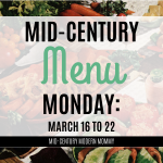 Mid-Century Monday: March 16th to 22nd
