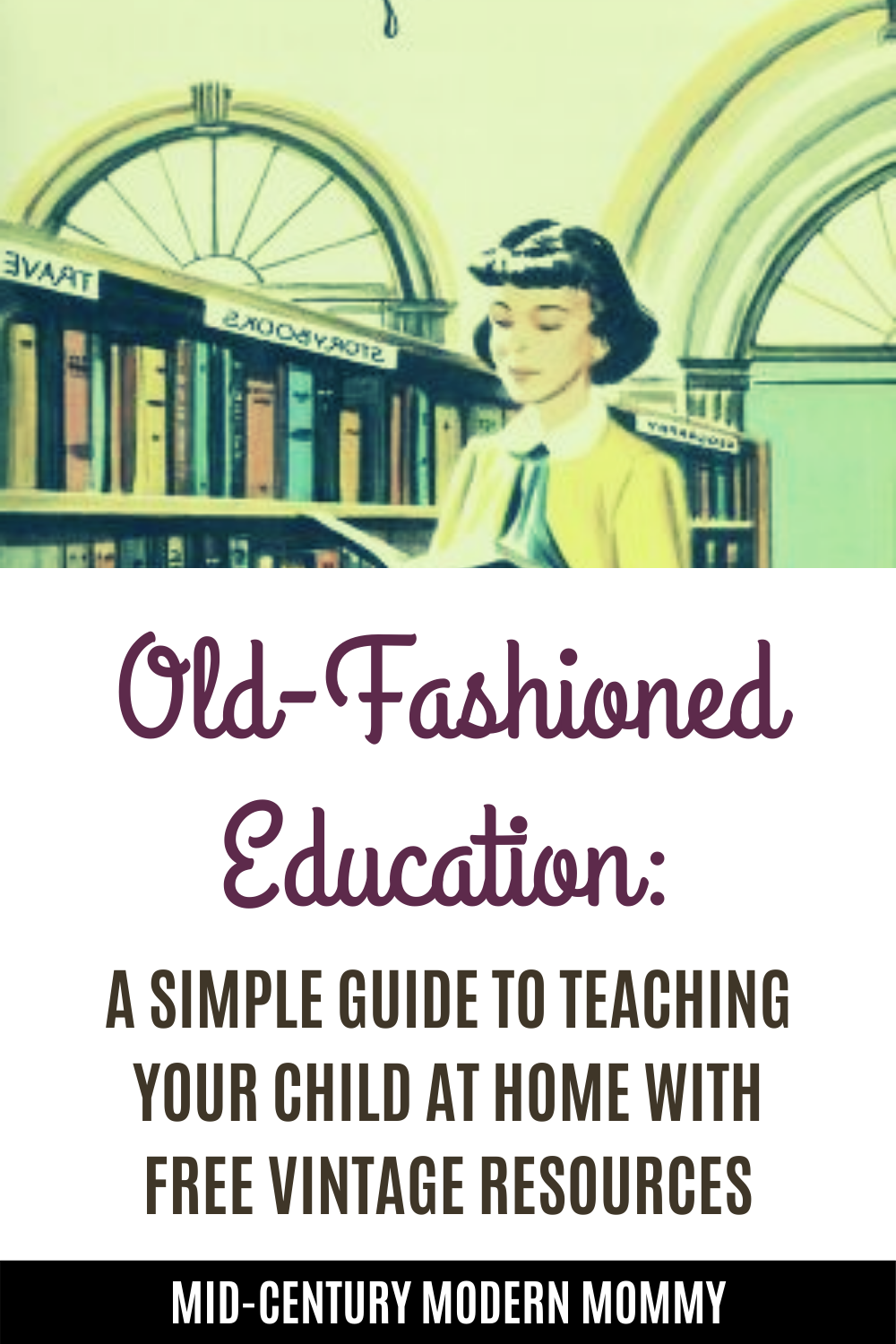 How to Teach Your Child with vintage school library illustration