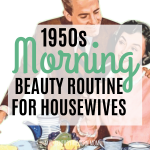 1950s Morning Beauty Routine