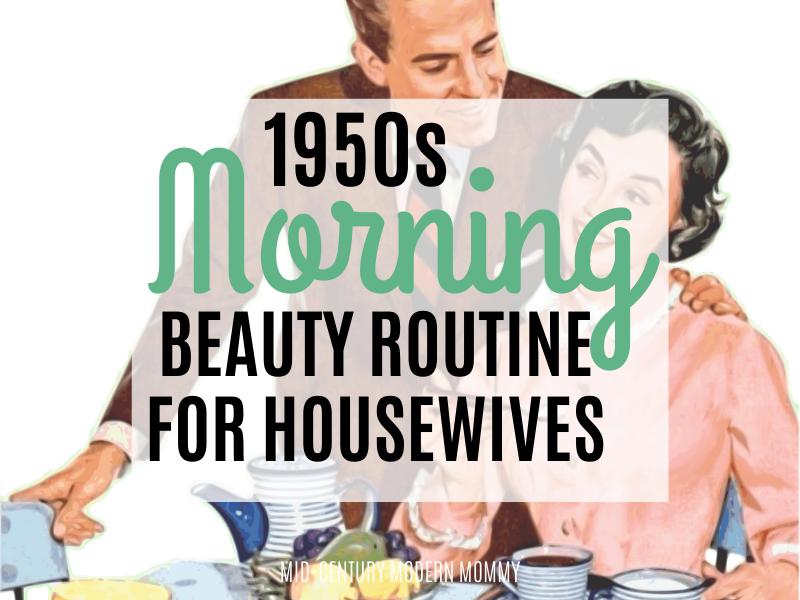 Title image f a 1950s couple eating breakfast for 1950s Morning Beauty Routine by Mid-Century Modern Mommy