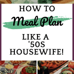Mid-Century May Baby Step 3: Meal Planning, '50s Style