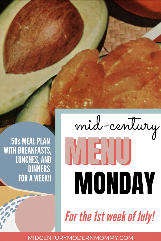 Please pin this image for Mid-Century Menu Monday for Fourth of July
