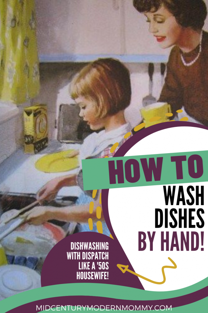 Dishwashing with Dispatch Like a '50s Housewife -- How to Wash Dishes by Hand