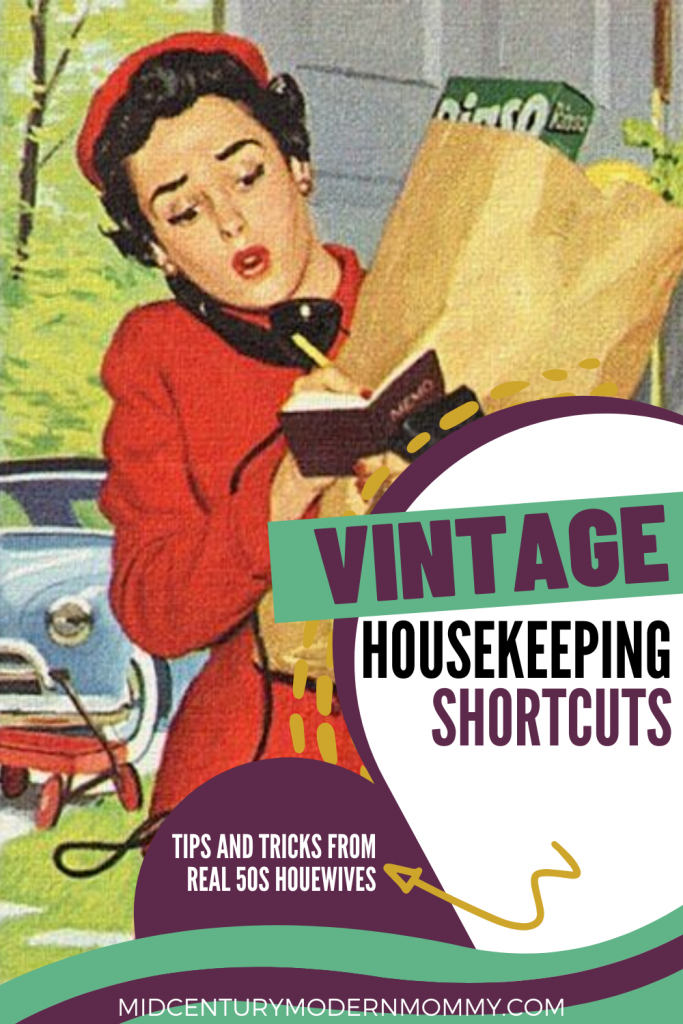Vintage Housekeeping Shortcuts: REAL tips and tricks from '50s housewives
