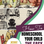 How to Homeschool Your Child the Easy Way