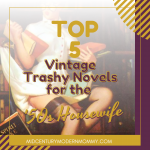 The Top 5 '50s Housewife Books: Trashy Novels Edition