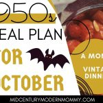 A 1950s Meal Plan for October