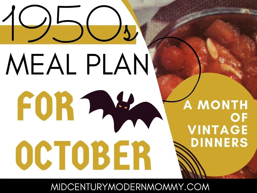 Vintage side dishes and spooky bats for A 1950s Meal Plan for October