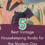 The Top 5 '50s Housewife Books for Keeping House